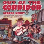 GEORGE KERBY: Out Of The Corridor